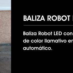 BALIZA ROBOT, BANDERÍN Y FOCO LED para señalización de obras en carretera.